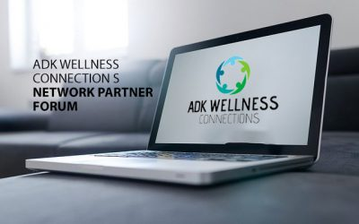 ADK Wellness Connections Network Partner Forum – October