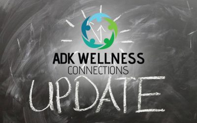 ADK Wellness Connections Update